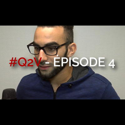 Track - #Q2V - Épisode 4