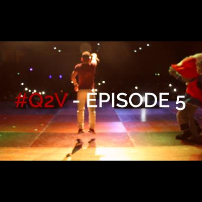 Track #Q2V Épisode 5